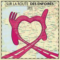 Cover Les Enfoirés - 2015: Sur la route des Enfoirés [DVD]